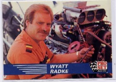 1991 Pro Set NHRA Wyatt Radke Racing Card #117 (CK0075)