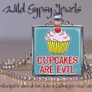 Weight Loss Diet Dieting EVIL PINK CUPCAKES glass tile pendant necklace charm
