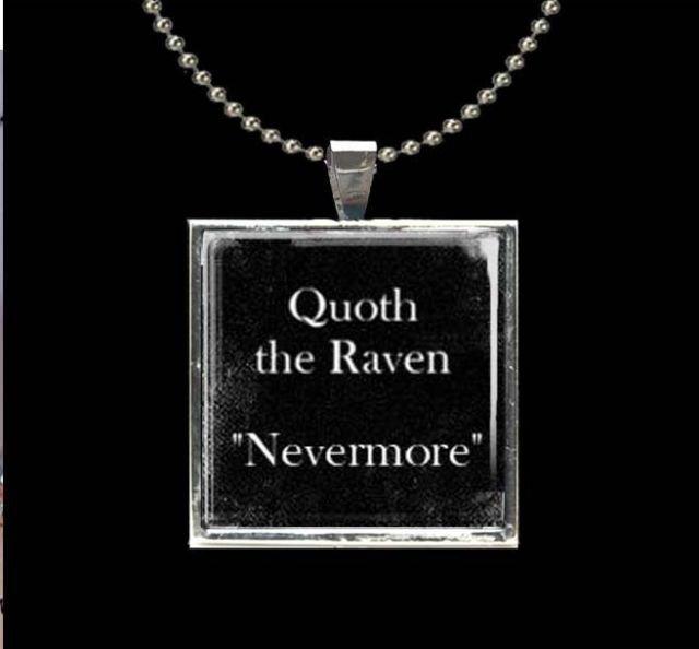 Quoth the Raven Nevermore Edgar Allen Poe BLACK glass tile pendant necklace