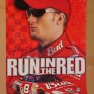 Dale Earnhardt JR New Obsolete Run In The Red Racing Poster