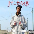 "JT-DUB ""The First Round"" cd"