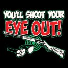 Youll Shoot Your Eye Out Cross Stitch Pattern***L@@K***