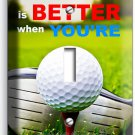 LIFE is BETTER when GOLFING GOLF SINGLE LIGHT SWITCH WALL PLATE COVER ROOM DECOR