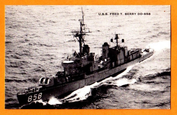 USS FRED T. BERRY DD-858 Destroyer Navy Ship Postcard