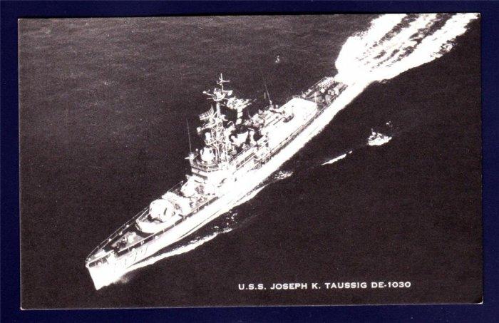 USS JOSEPH K. TAUSSIG DE-1030 Destroyer Escort Navy Ship Postcard