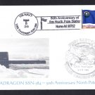 USS SEADRAGON SSN-584 North Pole Anniv. Naval Submarine Cover MHcachets ONLY 8 MADE