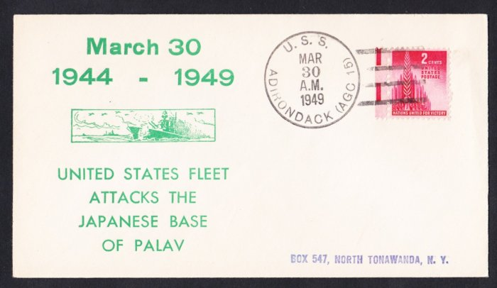 USS ADIRONDACK AGC-15 WWII US Fleet Attack on Palav Anniversary Naval Cover