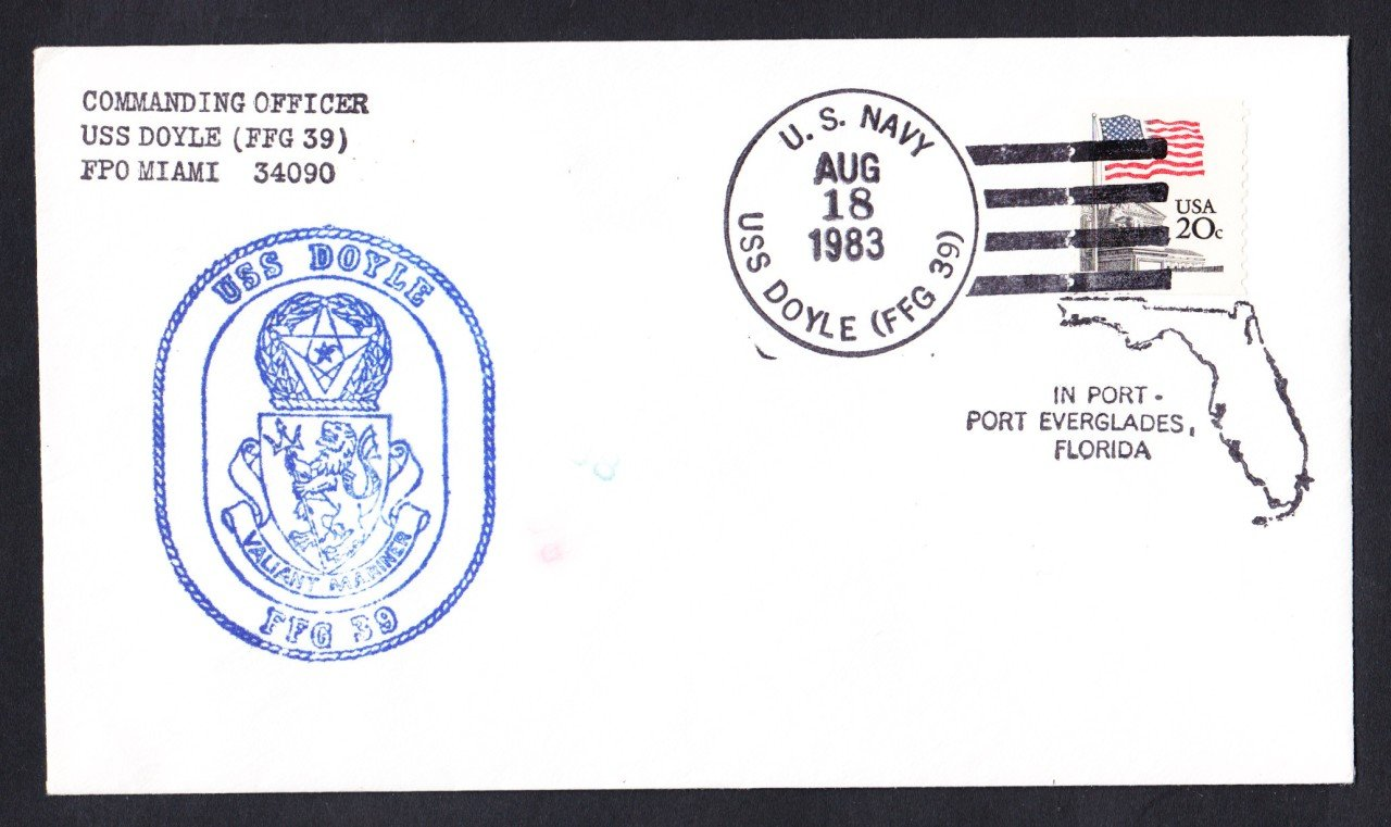 USS DOYLE FFG-39 Port Everglades FL Naval Cover