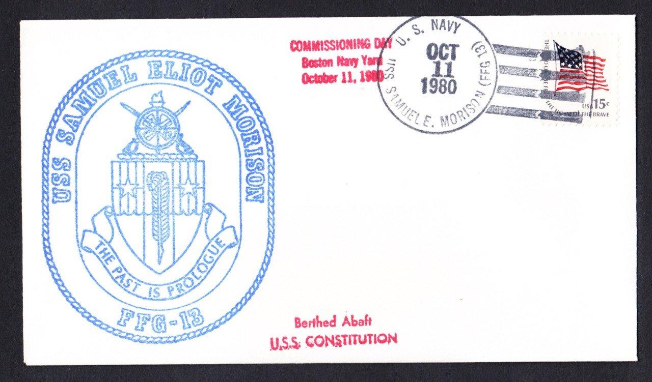 USS SAMUEL ELIOT MORISON FFG-13 Commissioning Naval Cover