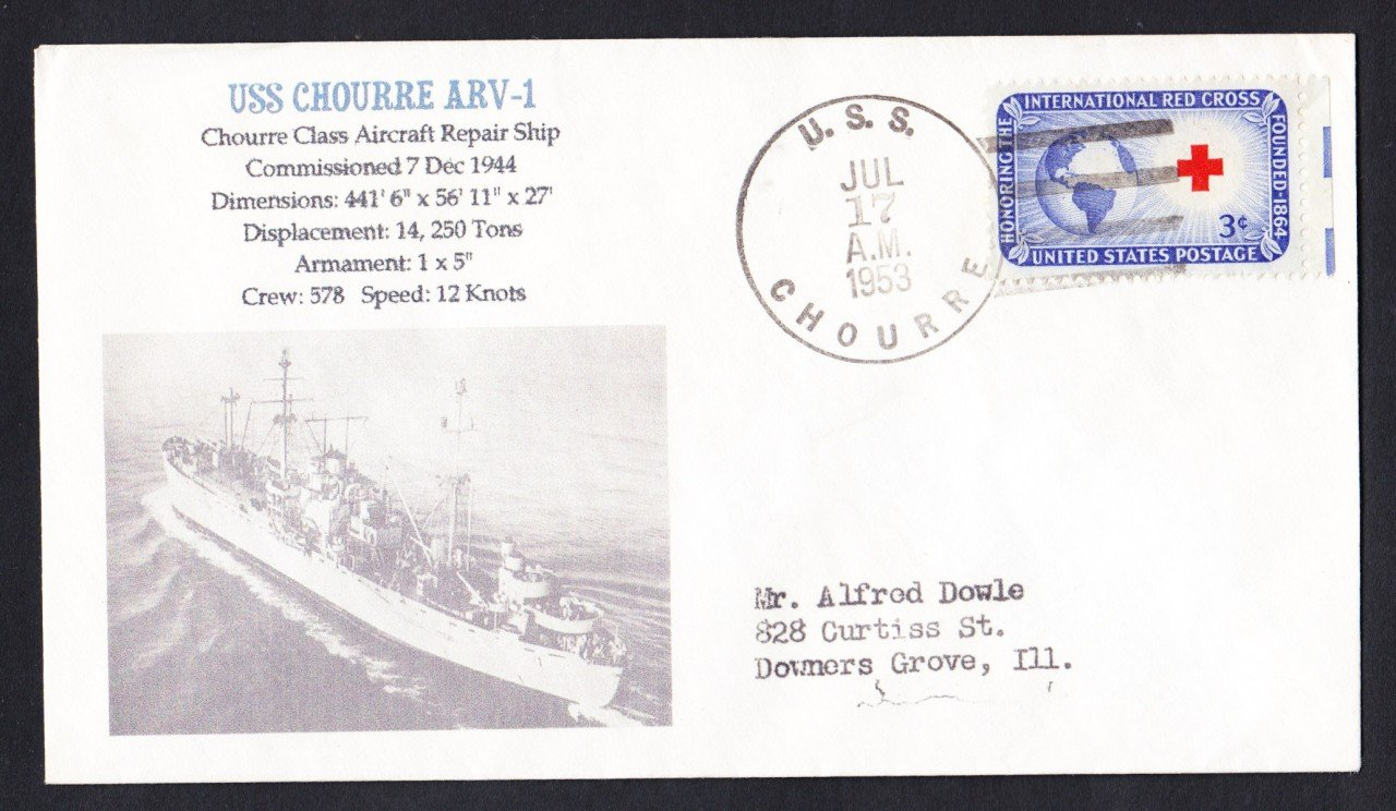 USS CHOURRE ARV-1 1953 Naval Cover MHcachets ONLY 1 MADE
