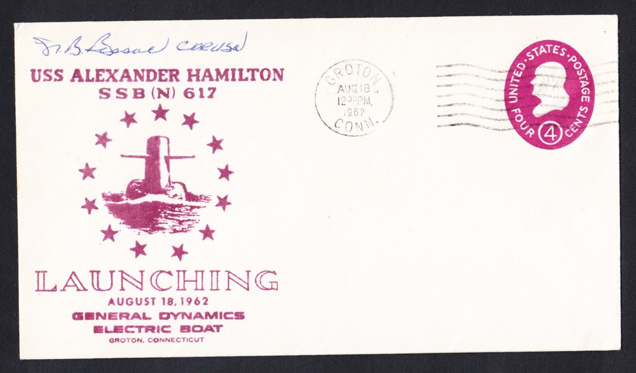 USS ALEXANDER HAMILTON SSBN-617 Launching CO Autograph Naval Submarine Cover