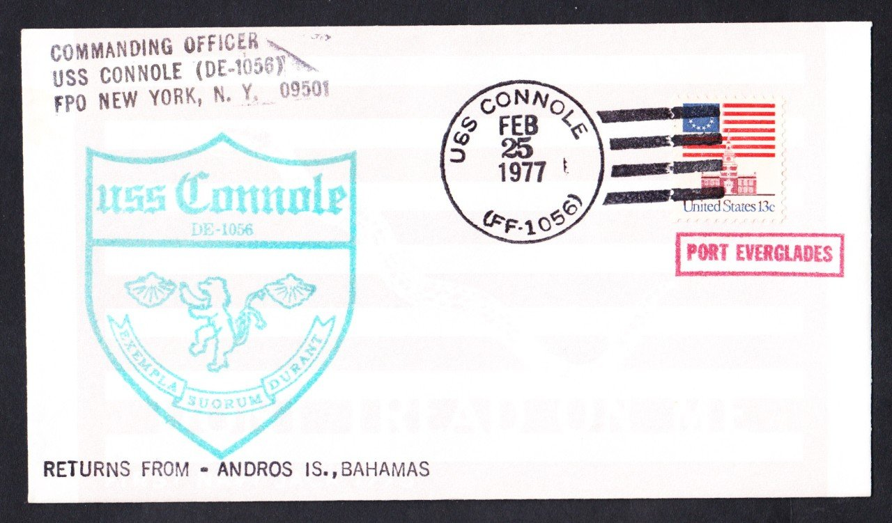 USS CONNOLE FF-1056 Bahamas to Port Everglades FL Naval Cover
