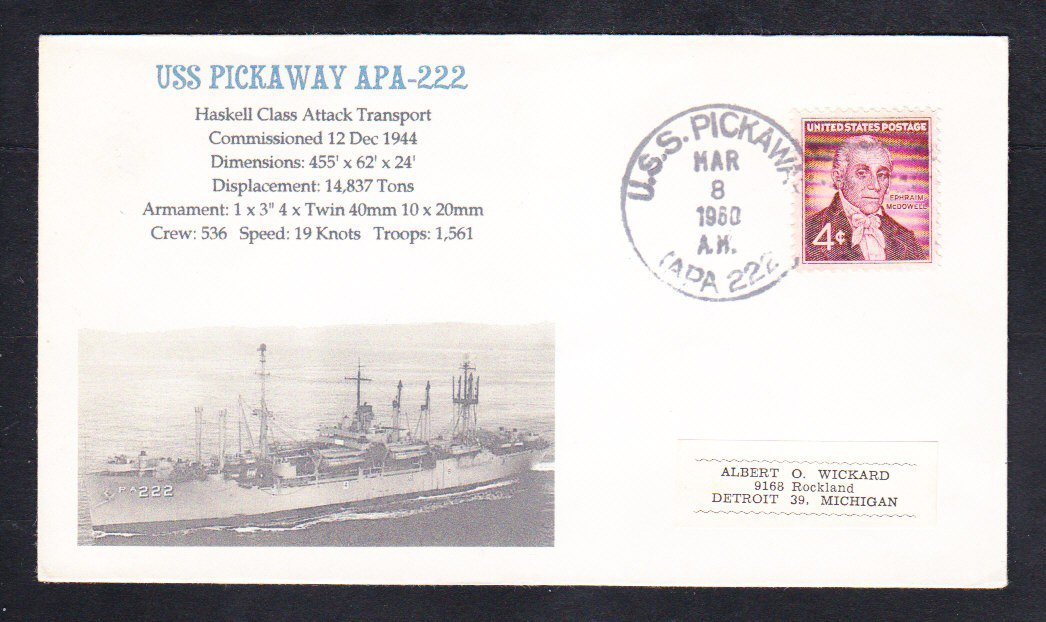 Attack Transport USS PICKAWAY APA-222 Naval Cover MhCachets ONLY 1 MADE
