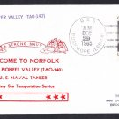 Oiler USNS PIONEER VALLEY T-AO-140 Welcome To Norfolk Naval Cover
