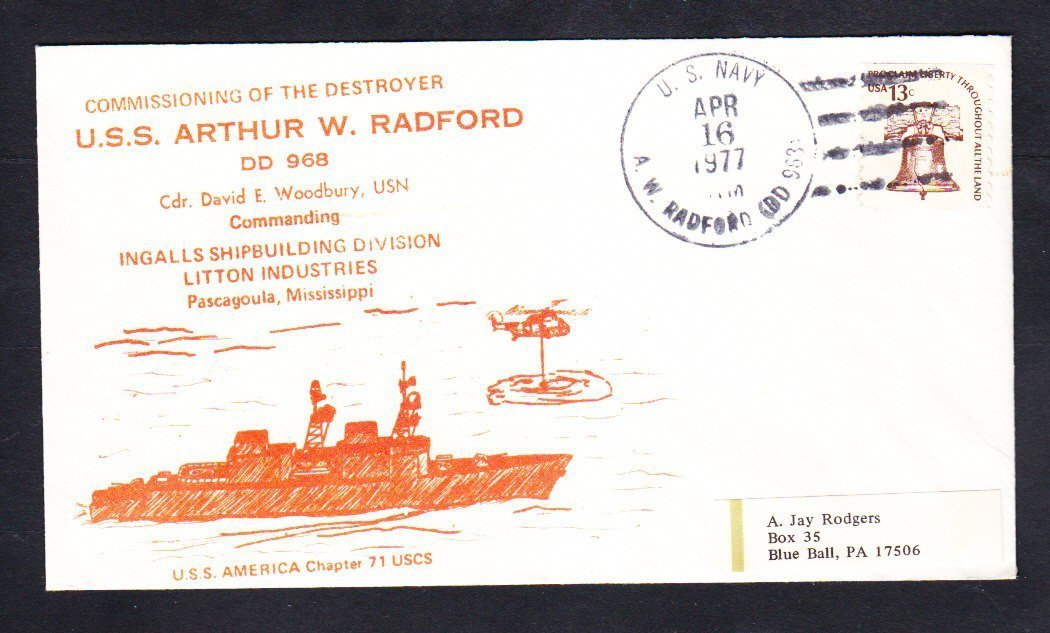 Destroyer USS ARTHUR W. RADFORD DD-968 COMMISSIONING Naval Cover