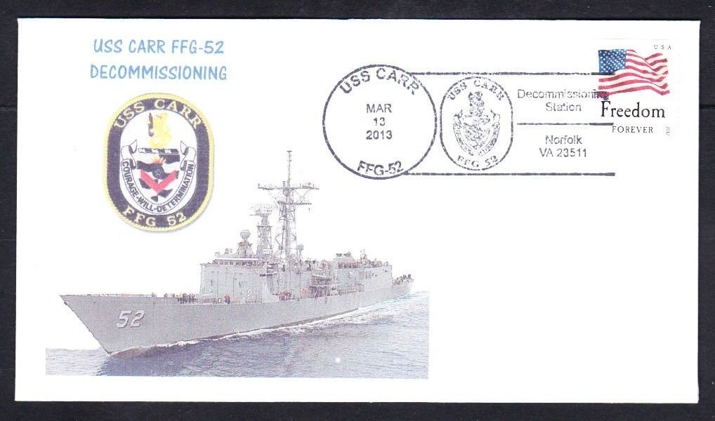Frigate USS CARR FFG-52 DECOMMISSIONING Naval Cover MhCachets 8 MADE