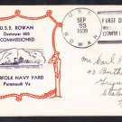 WWII Destroyer USS ROWAN DD-405 COMMISSIONING 1939 Naval Cover