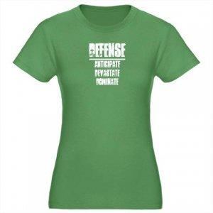 WOMEN'S fitted tee   DEFENSE : anticipate, devastate, dominate [green]