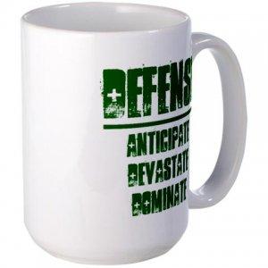COFFEE MUG | DEFENSE : anticipate, devastate, dominate [green]