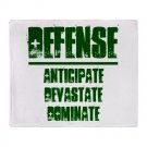STADIUM BLANKET | DEFENSE : anticipate, devastate, dominate [green]