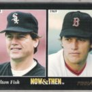CARLTON FISK 1993 Pinnacle Now and Then #475.  BOS / CHI