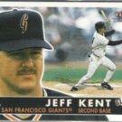 JEFF KENT 2001 Fleer Tradition #276.  GIANTS