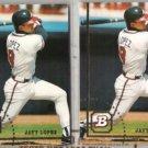 JAVIER LOPEZ (2) 1994 Bowman #273.  BRAVES