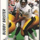 BUBBY BRISTER 1992 Pro Set #626.  STEELERS