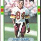 GARY CLARK 1989 Topps #258.  REDSKINS