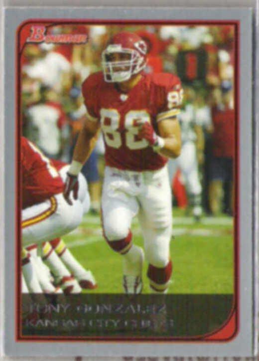 TONY GONZALEZ 2006 Bowman #33.  CHIEFS