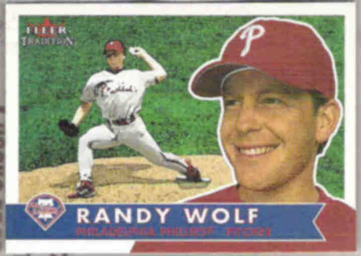 RANDY WOLF 2001 Fleer Tradition #258.  PHILLIES