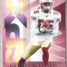 BRANDON LLOYD 2004 Upper Deck SPX #83.  49ers