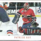PATRICK ROY 1993 Score #315.  CANADIENS