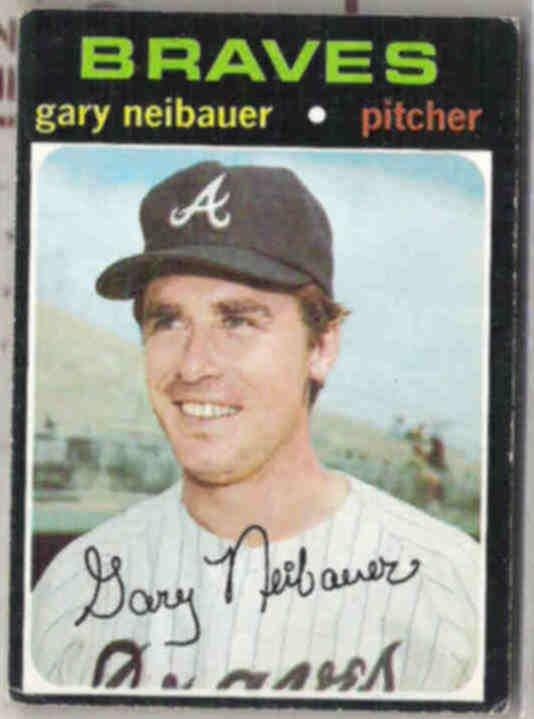 GARY NEIBAUER 1971 Topps #668.  BRAVES