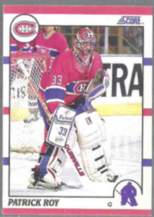 PATRICK ROY 1990 Score #10.  CANADIENS