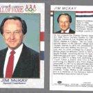JIM McKAY (2) 1991 Impel US Olympic HOF #77.