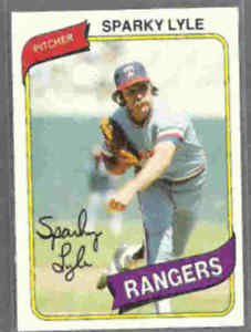 SPARKY LYLE 1980 Topps #115.  RANGERS