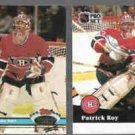 PATRICK ROY 1991 Stadium Club #107 + 1991 Pro Set #125.  MONTREAL