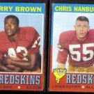 REDSKINS (2) 1971 Topps - LARRY BROWN #115 + CHRIS HANBURGER #97.