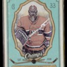 PATRICK ROY 2009 Upper Deck Champs #57.  CANADIENS