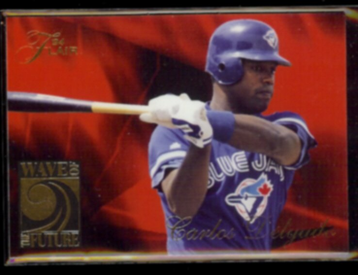 CARLOS DELGADO 1994 Flair Wave of the Future Insert #2 of 10.  BLUE JAYS