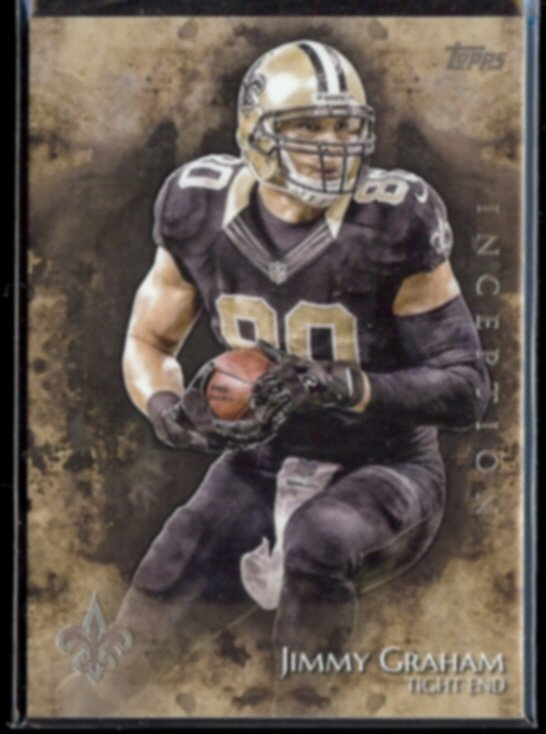 JIMMY GRAHAM 2014 Topps Inception #71.  SAINTS - Thick Stock