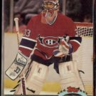 PATRICK ROY 1991 Stadium Club #107.  CANADIENS