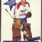 CHARLIE HODGE 1994 Parkhurst (1956) Rookie #FS-6.  CANADIENS