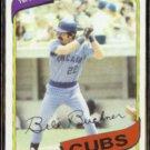 BILL BUCKNER 1980 Topps #135.  CUBS