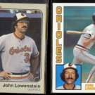 JOHN LOWENSTEIN 1983 Fleer #63 + 1984 Topps #604.  ORIOLES