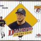 BRIAN GILES 2001 Fleer Tradition Diamond Tributes Insert #19 of 30DT.  PIRATES