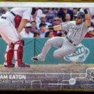 ADAM EATON 2015 Topps #256.  WHITE SOX