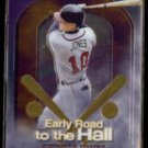 CHIPPER JONES 1999 Topps Chrome Early Road to the Hall Insert #ER6.  BRAVES