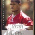 CALAIS CAMPBELL 2008 Upper Deck Star Rookies #155.  CARDS